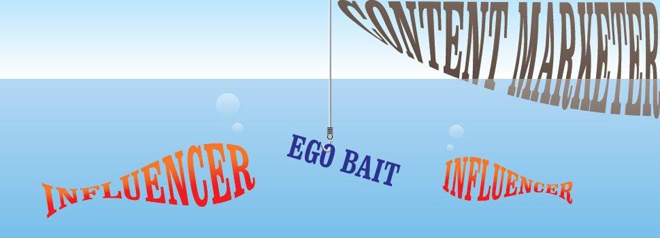 Ego bait