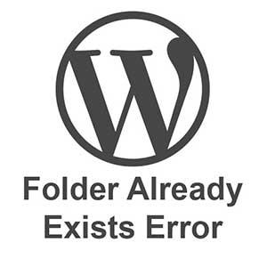 نحوه رفع ارور Destination Folder Already Exists در وردپرس