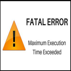 آموزش نحوه رفع خطای خطای Fatal Error: Maximum Execution Time Exceeded در وردپرس