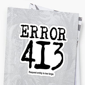 Fix the 413 Request Entity Too large Error in WordPress